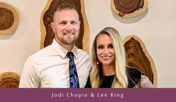 Jodi Chapie & Lee King