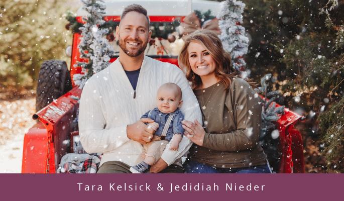 Tara Kelsick & Jedidiah Nieder